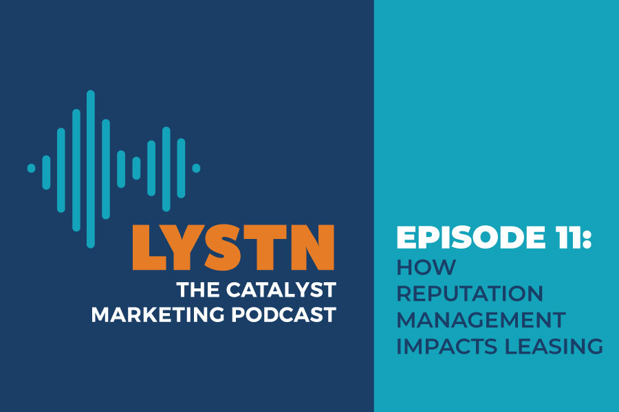 LYSTN Podcast Episode 11: How Reputation Management Impacts Leasing